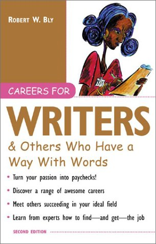 Careers for Writers and Others Who Have a Way with Words  2nd 2003 (Revised) 9780071406000 Front Cover