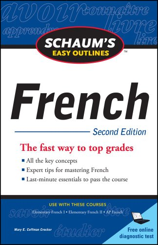 Schaum's Easy Outline of French, Second Edition  2nd 2011 9780071761000 Front Cover