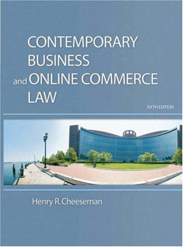 Contemporary Business and Online Commerce Law Legal, Internet, Ethical, and Global Environments 6th 2009 edition cover