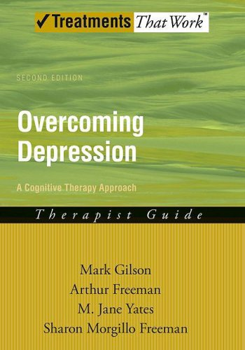 Overcoming Depression A Cognitive Therapy Approach Therapist Guide 2nd 2010 9780195300000 Front Cover