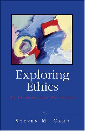 Exploring Ethics An Introductory Anthology  2009 edition cover