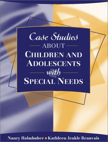 Case Studies about Children and Adolescents with Special Needs   2002 edition cover