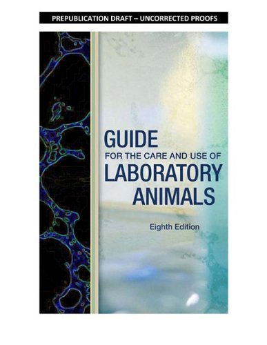 Guide for the Care and Use of Laboratory Animals  8th 2011 edition cover