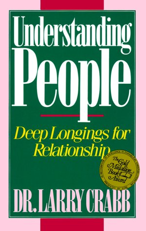 Understanding People Why We Long for Relationship  1987 edition cover