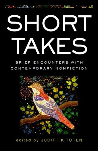 Short Takes Brief Encounters with Contemporary Nonfiction  2005 9780393326000 Front Cover