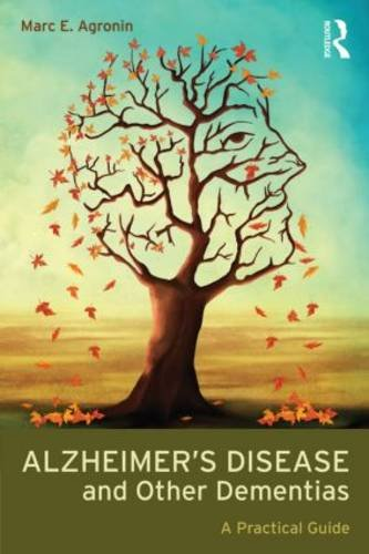 Alzheimer's Disease and Other Dementias A Practical Guide 3rd 2014 (Revised) edition cover