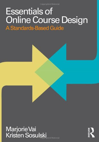 Essentials of Online Course Design A Standards-Based Guide  2011 edition cover