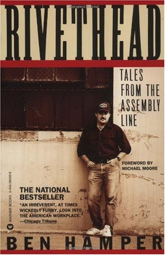 Rivethead Tales from the Assembly Line  1992 (Reprint) edition cover