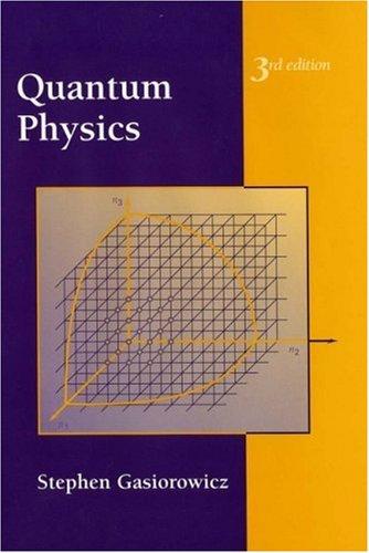 Quantum Physics  3rd 2003 (Revised) edition cover