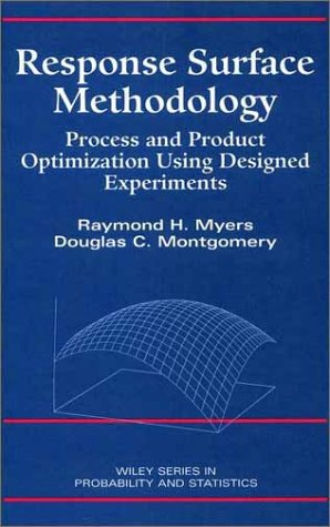 Response Surface Methodology Process and Product Optimization Using Designed Experiments 1st 1995 9780471581000 Front Cover