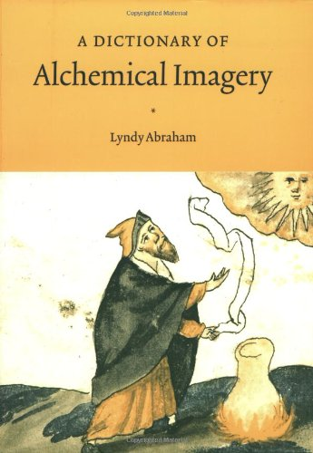 Dictionary of Alchemical Imagery   2001 9780521000000 Front Cover