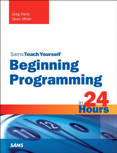 Beginning Programming in 24 Hours, Sams Teach Yourself  3rd 2014 edition cover