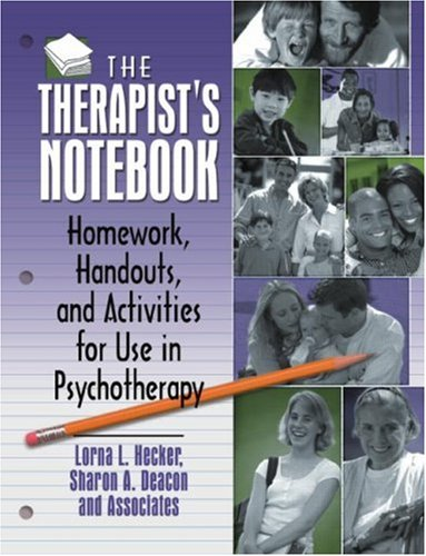 Therapist's Notebook Homework, Handouts, and Activities for Use in Psychotherapy  1998 edition cover