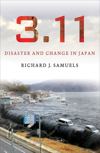 3.11 Disaster and Change in Japan  2013 9780801452000 Front Cover