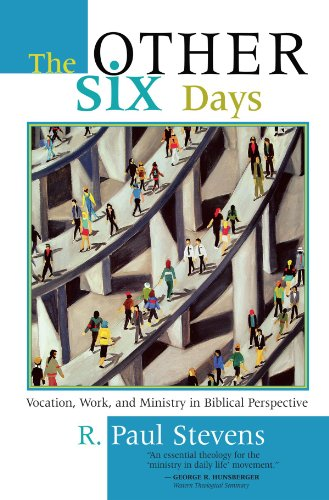 Other Six Days Vocation, Work, and Ministry in Biblical Perspective  1999 edition cover