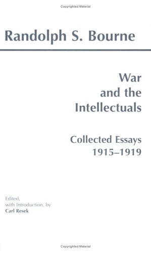 War and the Intellectuals Collected Essays, 1915-1919 N/A edition cover
