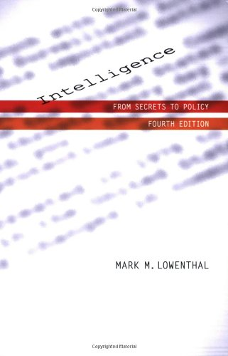 Intelligence From Secrets to Policy 4th 2007 (Revised) edition cover
