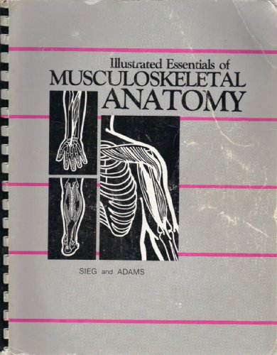Illustrated Essentials of Musculoskeletal Anatomy 2nd (Student Manual, Study Guide, etc.) edition cover