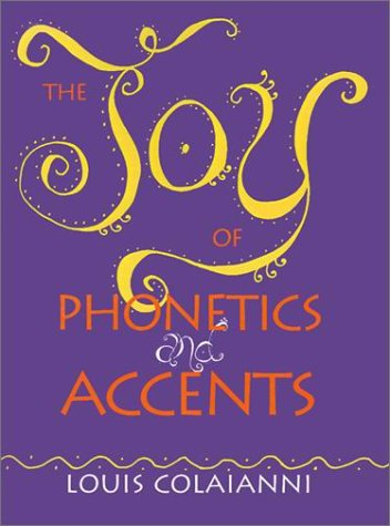 Joy of Phonetics and Accents   2000 edition cover