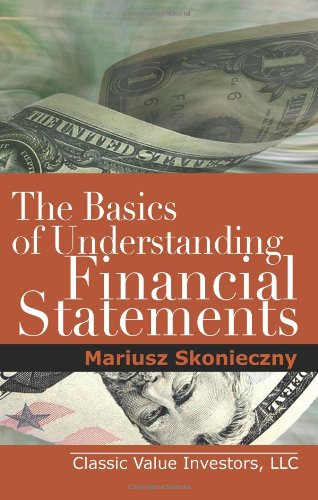 Basics of Understanding Financial Statements Learn How to Read Financial Statements by Understanding the Balance Sheet, the Income Statement, And N/A edition cover
