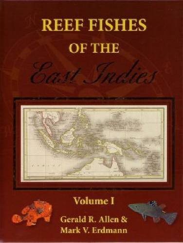 Reef Fishes of the East Indies:   2012 edition cover