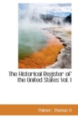 Historical Register of the United States  N/A 9781113202000 Front Cover