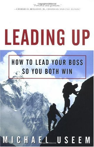 Leading Up How to Lead Your Boss So You Both Win  2003 edition cover