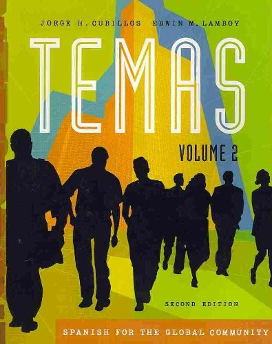 Temas Spanish for the Global Community 2nd 2007 (Revised) 9781413029000 Front Cover