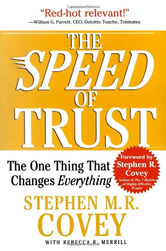 Speed of Trust The One Thing That Changes Everything N/A 9781416549000 Front Cover