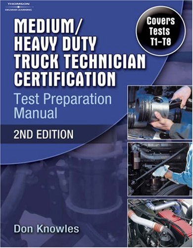 Medium/Heavy Duty Truck Technician Certification Test Preparation Manual  2nd 2008 (Revised) edition cover
