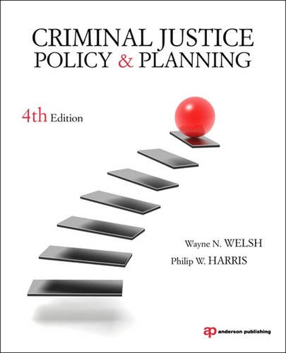 Criminal Justice Policy and Planning  4th 2012 (Revised) edition cover