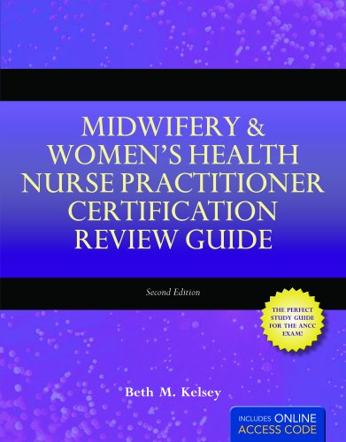 Midwifery and Women's Health Nurse Practitioner Certification Review Guide  2nd 2011 edition cover