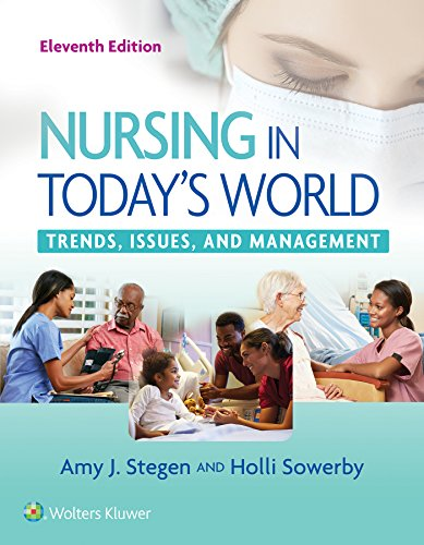 Nursing in Today's World Trends, Issues, and Management 11th 2019 (Revised) 9781496385000 Front Cover