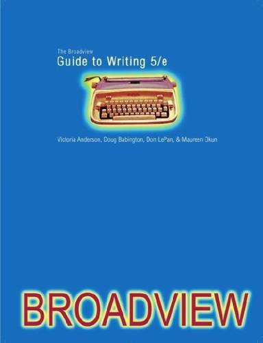 Broadview Guide to Writing  5th 2009 edition cover