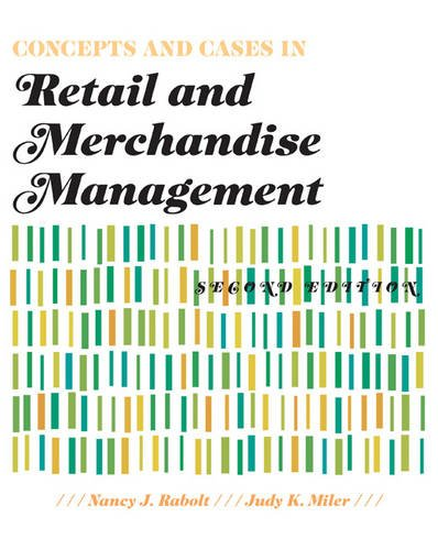 Concepts and Cases in Retail and Merchandise Management 2nd Edition  2nd 2009 (Revised) edition cover