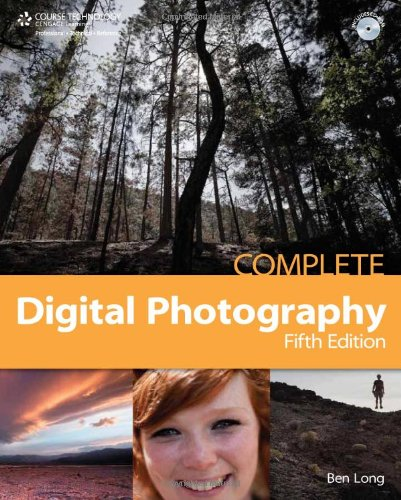 Complete Digital Photography  5th 2010 edition cover