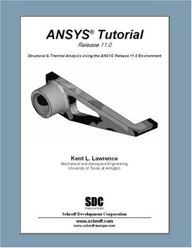 ANSYS Turorial Release 11 1st edition cover