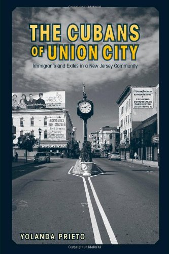 Cubans of Union City Immigrants and Exiles in a New Jersey Community  2009 edition cover