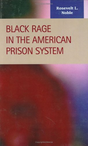 Black Rage in the American Prison System   2006 edition cover