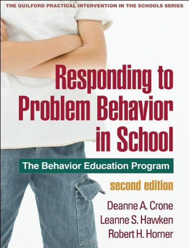 Responding to Problem Behavior in Schools The Behavior Education Program 2nd 2010 (Revised) 9781606236000 Front Cover