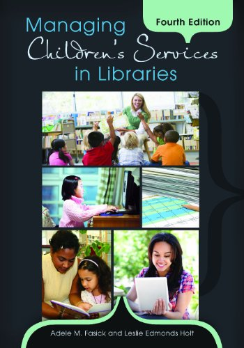 Managing Children's Services in Libraries  4th 2012 edition cover