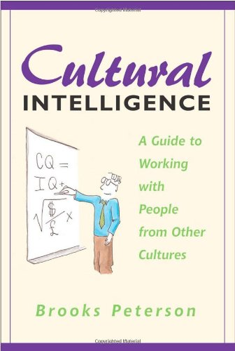 Cultural Intelligence A Guide to Working with People from Other Cultures  2004 edition cover