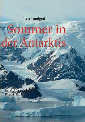 Sommer in der Antarktis  N/A 9783837029000 Front Cover
