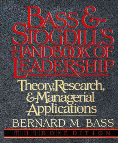 Bass and Stogdill's Handbook of Leadership Theory, Research and Managerial Applications 3rd 1990 edition cover