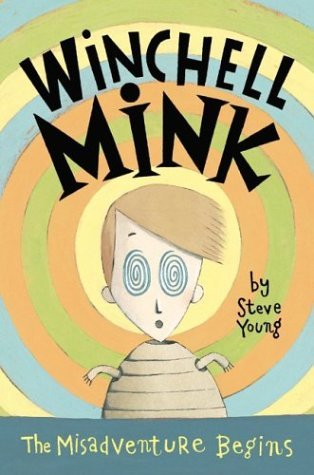 Winchell Mink The Misadventure Begins  2004 9780060535001 Front Cover