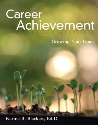 Career Achievement Growing Your Goals  2011 edition cover