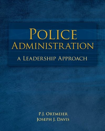 Police Administration A Leadership Approach  2012 edition cover
