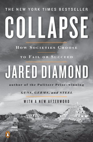 Collapse How Societies Choose to Fail or Succeed  2011 (Revised) 9780143117001 Front Cover