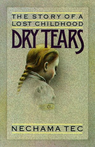 Dry Tears The Story of a Lost Childhood Reprint  edition cover