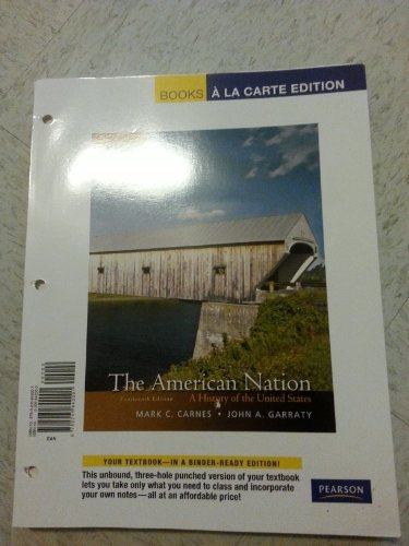 American Nation A History of the United States, Volume 1, Books a la Carte Edition 14th 2012 9780205842001 Front Cover